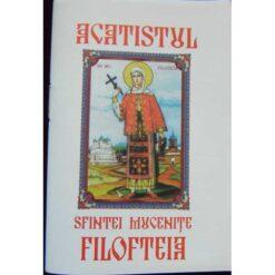 Acatistul Sfintei Filofteia