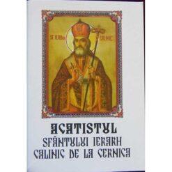 Acatistul Sfantului Calinic de la Cernica