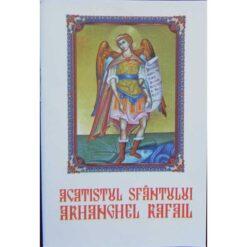 Acatistul Sfantului Arhanghel Rafail