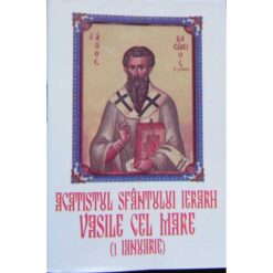 Acatistul Sfantului Vasile cel Mare