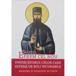Sf. Efrem cel Nou – Vindecatorul celor care sufera de boli incurabile